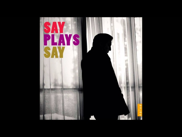 Say Plays Say - Paganini Jazz (Fazil Say)