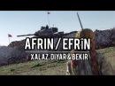 Xalaz, Diyar Bekir - AFRIN / EFRÎN ► Gerillya Sound