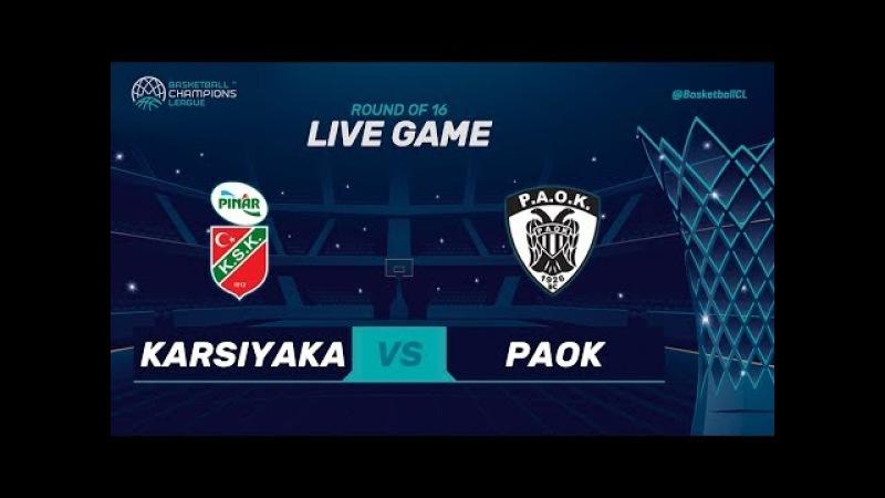 LIVE🔴 - Pinar Karsiyaka v PAOK - Round of 16 - Basketball Champions League (Geo-Restrictions Apply)