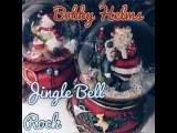 Bobby Helms - Jingle Bell Rock (cover)