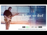 Walter Trout - Were All In This Together (feat. Joe Bonamassa) (Lyric Video)2017