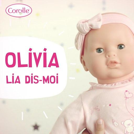 Olivia альбом Lia, dis moi