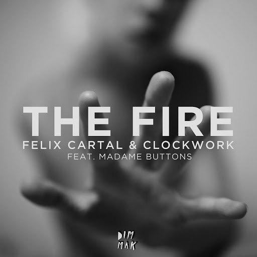 Clockwork альбом The Fire [feat. Madame Buttons] [Radio Edit]