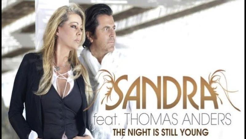 САНДРА И ТОМАС АНДЕРС THE NIGHT IS STILL YOUNG СКАЧАТЬ БЕСПЛАТНО