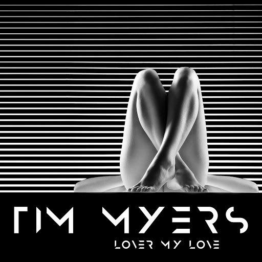 Tim Myers альбом Lover My Love