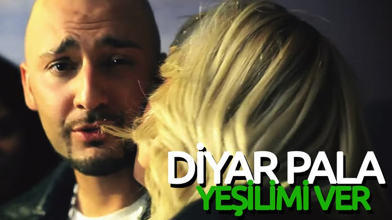 Diyar Pala - Yeşilimi Ver (Official Video)