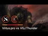 Virtus.pro vs VGJ.Thunder