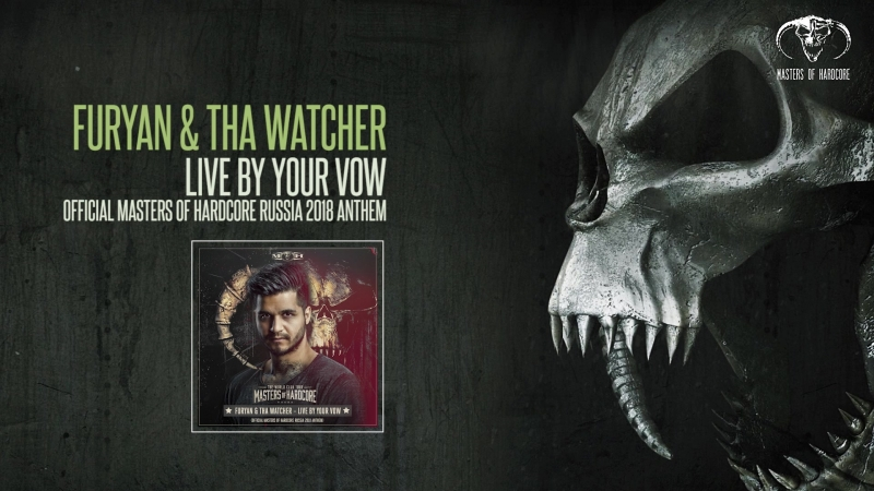 Furyan Tha Watcher - Live By Your Vow (MOH Russia 2018 Official Anthem)