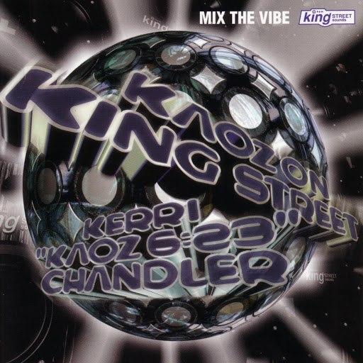 Kerri Chandler альбом Mix The Vibe - Kaoz On King Street