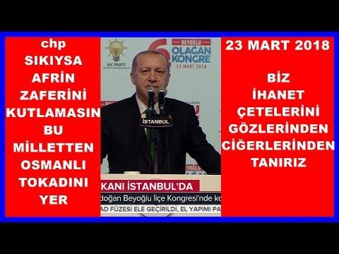 Cumhurbaşkanı Erdoğan'ın AK Parti Beyoğlu İlçe Kongresi Konuşması 23.3.2018