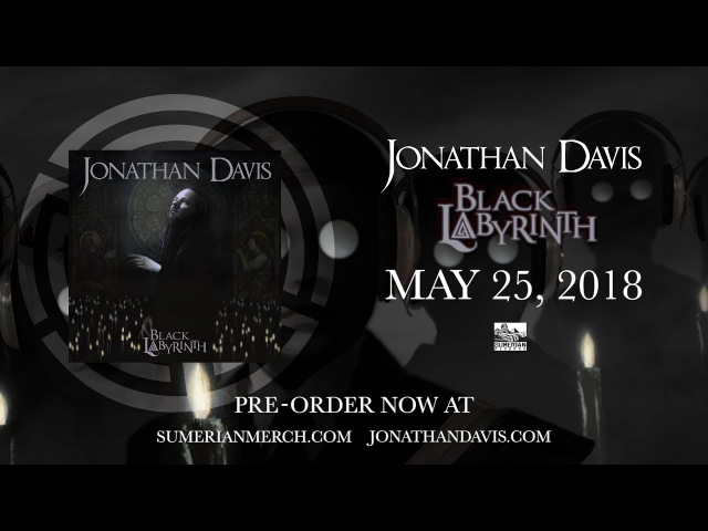 Jonathan Davis - Black Labyrinth (2018) (Album Teaser)
