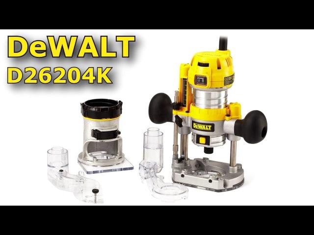 Фрезер Dewalt D26204K - двухбазный фрезер. Обзор