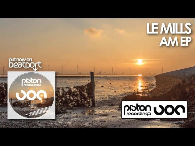 Le Mills - AM (Original Mix)
