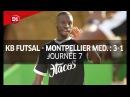 J7 Kremlin Bicetre Futsal Montpellier Méditerranée 3 1