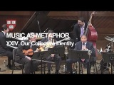 Wynton at Harvard, Chapter 24: Our Collective Identity