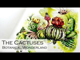 The cactuses | Adult Coloring Book: Botanical Wonderland by Rachel Reinert