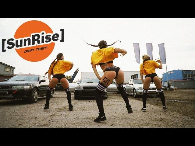 TWERK VS DRIFT !GO HARD! - SUNRISE DRIFT - SHOW OFF, B*TCH! booty dance russia Indica