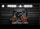 Red Velvet(레드벨벳) - Peek-A-Boo(피카부) (Martin Garrix type Drop Edit.) LaunchPad Performance