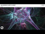Jay Hardway &amp MOTi ft. Babet - Wired