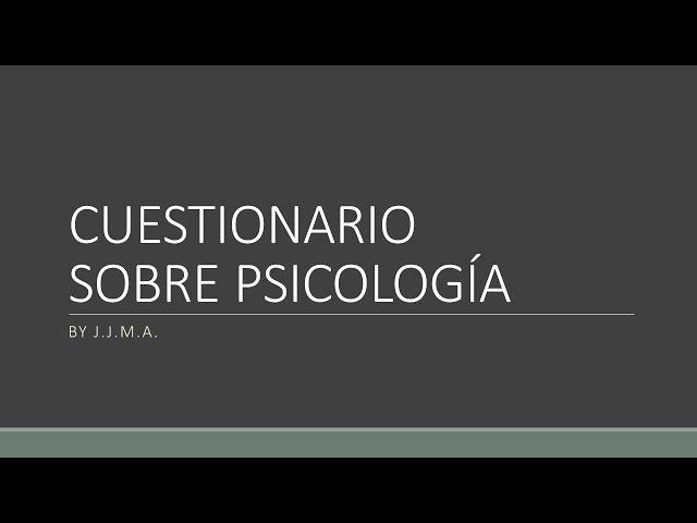 Test para estudiantes de Psicología o Curiosos