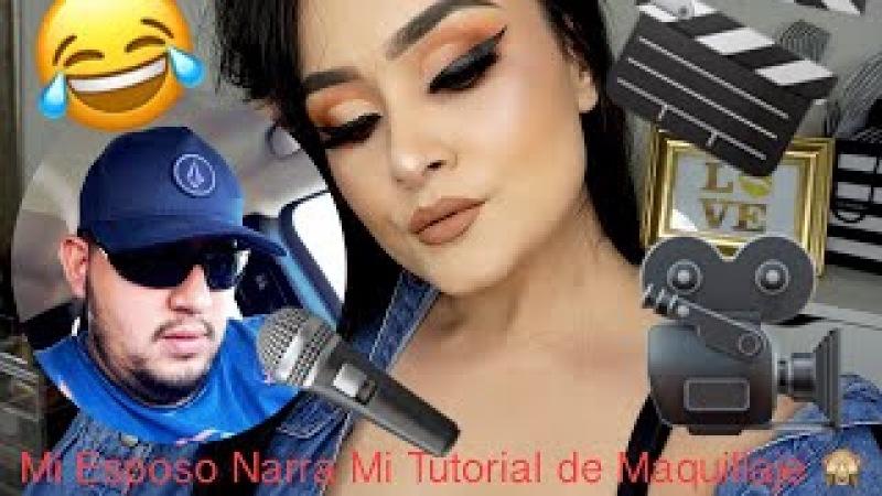 Mi Esposo Narra Mi Tutorial de Maquillaje | Monika Sanchez