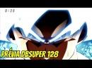 BOMBA! A NOVA TRANSFORMAÇÃO DO GOKU NO ANIME! PRÉVIA 129 DRAGON BALL SUPER!