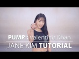 Mirrored  DANCE TUTORIAL   Valentino Khan - PUMP