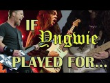 If Yngwie Malmsteen played for...