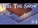 В поисках сокровищ • Feel The Snow 4