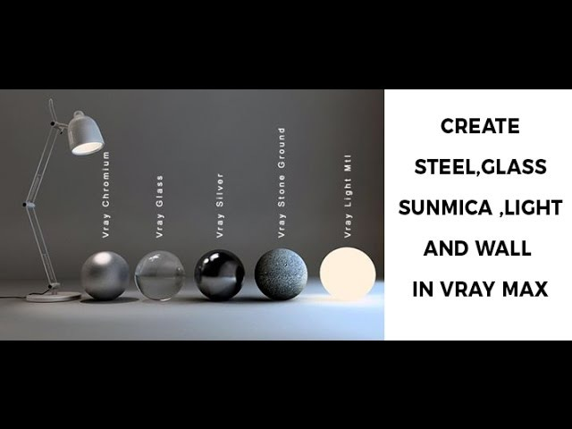 How to create glass,steel,sunmica,light wall material in max vray in hindi