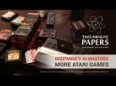 DeepMind's AI Masters Even More Atari Games | Two Minute Papers 238