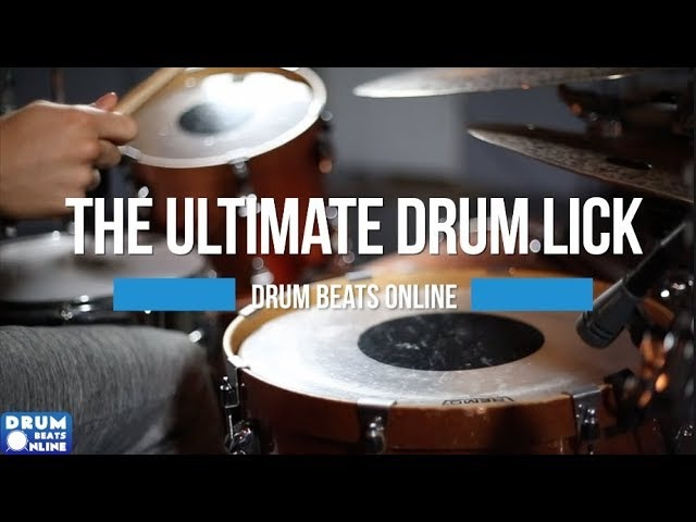 The Ultimate Drum Lick - Drum Lesson | Drum Beats Online