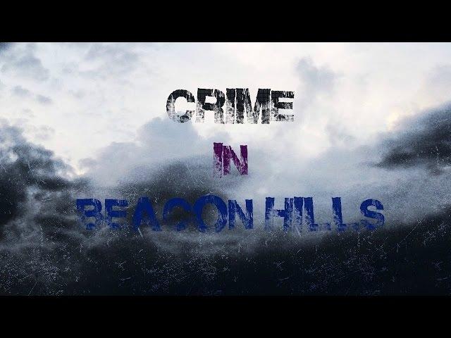 ► Dean Stiles || Crime in Beacon Hills (Fake Trailer)