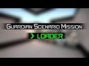 Guardian Scenarion Mission