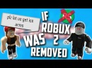 If ROBLOX Removed Robux 2