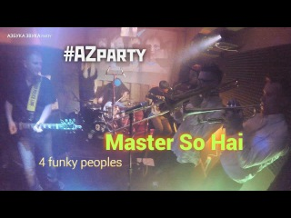 Master So Hai - 4 funky peoples ( Азбука Звука PARTY )