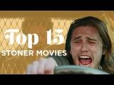 Top 15 Weed Movies