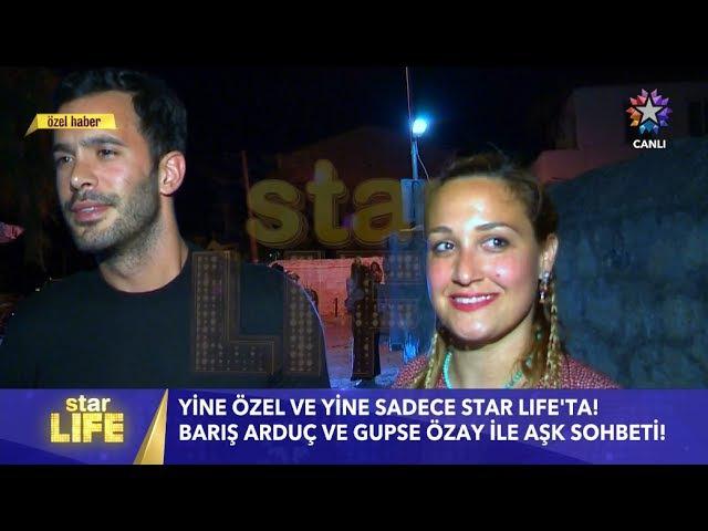 Barış Arduç Gupse Özay Starlife Röpörtajı 9 Temmuz 2017