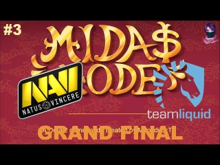 Grand Final NaVi vs Liquid RU #3 (bo5) Midas Mode 26.11.2017