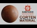 Material Acero Corten en Substance Designer