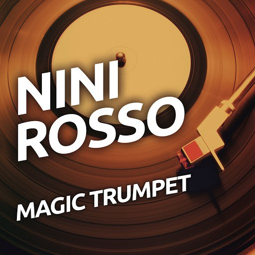 Nini ROSSO альбом Magic Trumpet