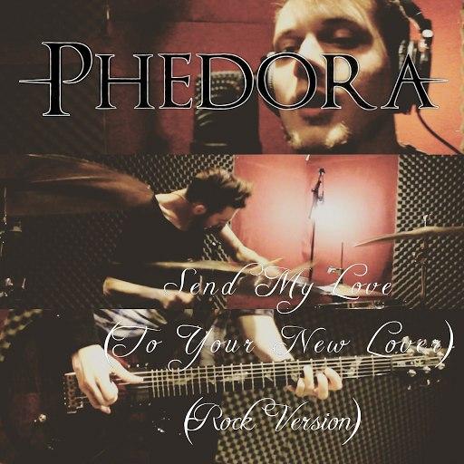 Phedora альбом Send My Love (To Your New Lover) (Rock Version)