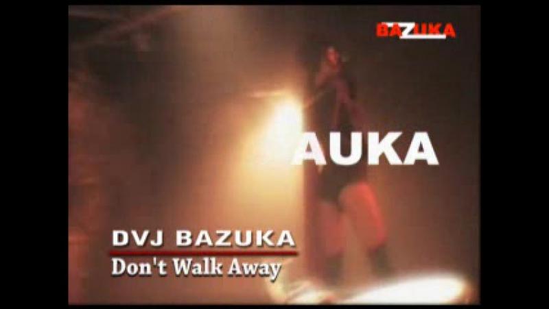 E058 BAZUKA - Dont Walk Away
