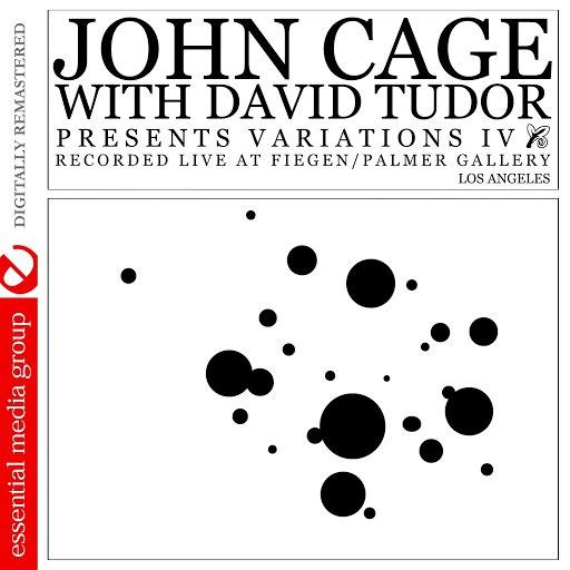 John Cage альбом Variations IV (Digitally Remastered)