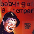 The Prodigy - Baby's Got A Temper [Русский Реп]