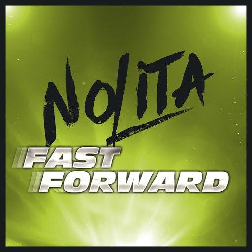 Nolita альбом Fast Forward