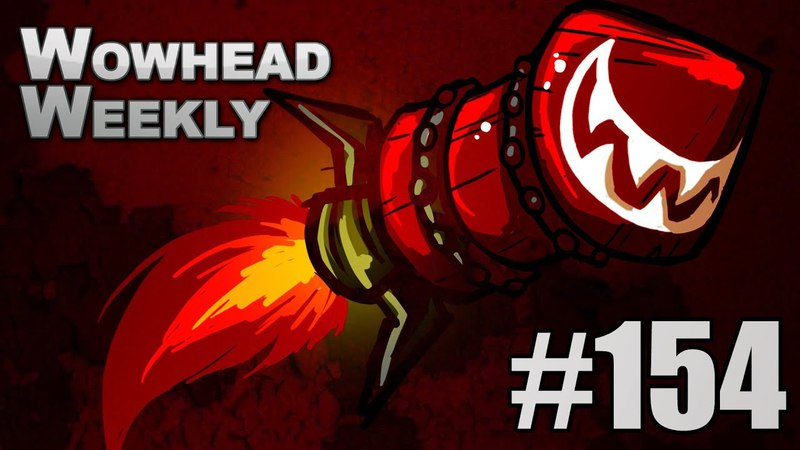 Wowhead Weekly 154 Special Guest Nobbel87 Battle for Azeroth Lore