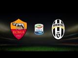 Рома - Ювентус | Прямая трансляция матча