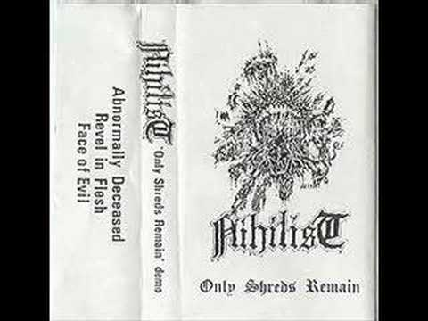 Nihilist- Abnormally Deceased (Rare Only Shreds Remain)