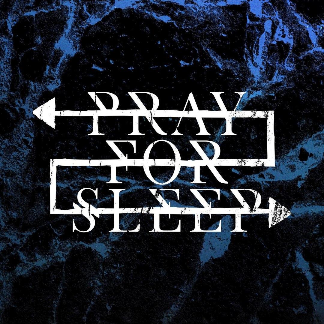 Pray for Sleep - Pray for Sleep [EP] (2017)